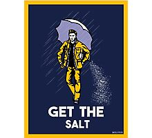 get the salt sticker and prints Photographic Print