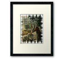 YOU HAVE A SHEPERD Framed Print