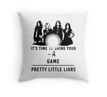 Pretty Little Liars: - A Game Throw Pillow