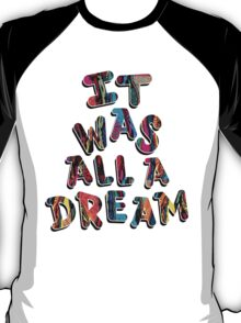 NOTORIOUS B.I.G. IT WAS ALL A DREAM GRAPHIC T SHIRT T-Shirt