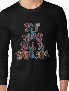 NOTORIOUS B.I.G. IT WAS ALL A DREAM GRAPHIC T SHIRT Long Sleeve T-Shirt