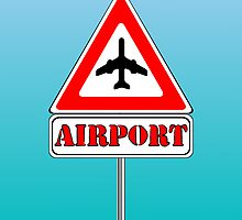 Airport sign by Laschon Robert Paul