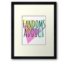 fandoms addict Framed Print
