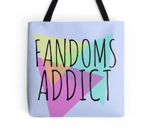 fandoms addict Tote Bag