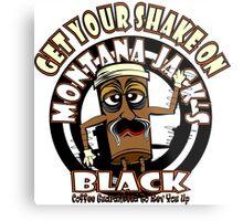 Montana Jack's Black Get Your Shake On Metal Print
