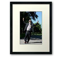 """""""I nevvver mish a photo oppurtumity"""" Framed Print"""