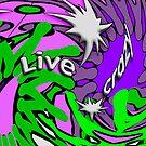 Live crazy by RosiLorz