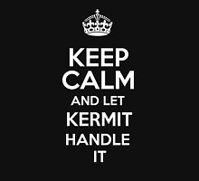 Keep calm and let Kermit handle it! T-Shirt