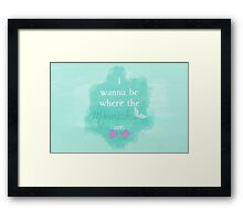 I wanna be where the mermaids are. 3 Framed Print