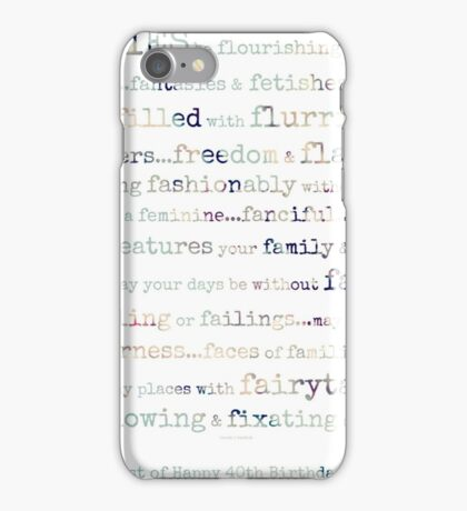 Bright Fortieth Birthday Wishes~ iPhone Case/Skin