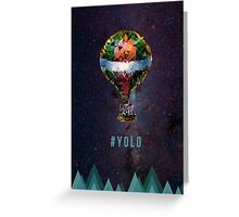 #yolo space Greeting Card
