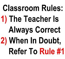 Classroom Rules by geeknirvana