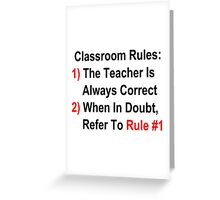 Classroom Rules Greeting Card