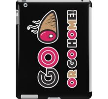 Go Ham or Go Home - Vector Slogan iPad Case/Skin