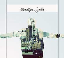 Goodbye, John by battlecas