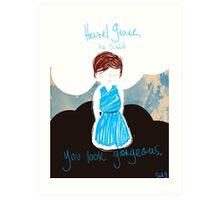 TFIOS: You Look Gorgeous Art Print