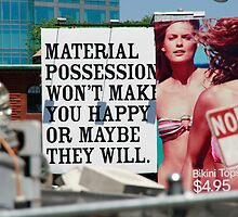 Material Possessions Billboard by Erica Torres