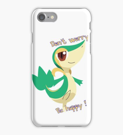 Snivy : Don't worry, Be happy iPhone Case/Skin