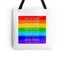 Just For Today... Tote Bag