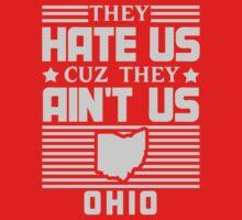 Hate Us Cuz They Ain't Us - Ohio by jephrey88