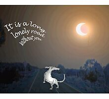 """It's a long lonely road without you""Dog on the road by Mary Taylor"