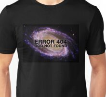 Error 404 God not found (Galaxy) Unisex T-Shirt