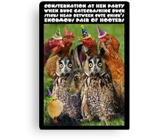 CONSTERNATION AT HEN PARTY WHEN RUDE GATECRASHING BUCK STICKS HEAD BETWEEN CUTE CHICK'S ENORMOUS PAIR OF HOOTERS Canvas Print