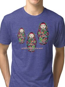 Middle Kids Are Cool Tri-blend T-Shirt