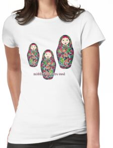 Middle Kids Are Cool Womens Fitted T-Shirt