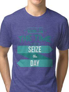 Seize the Day Tri-blend T-Shirt