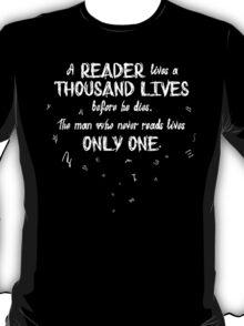 A Thousand Lives T-Shirt