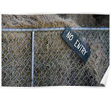 NO ENTRY Poster