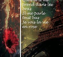 LA VIE EN ROSE by EMana-Lier-