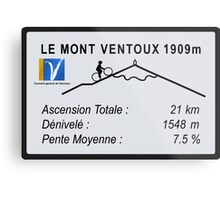 Mont Ventoux Road Sign Replica Print or Metal Metal Print