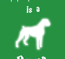 My Patronus is a Boxer (Different Layout) by OuroborosEnt