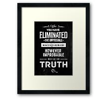 Detective Quotes Framed Print