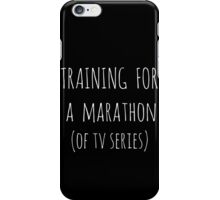 training for  a  marathon (of tv series) - white iPhone Case/Skin