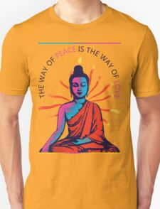 I want Love and Peace Unisex T-Shirt