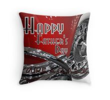 Happy Father's Day~ You're A Classic! Throw Pillow