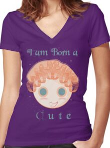 I am born a cute Women's Fitted V-Neck T-Shirt