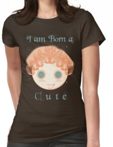 I am born a cute Womens Fitted T-Shirt