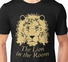 the lion in the room  Unisex T-Shirt