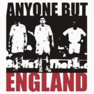 Anyone But England by scotzine