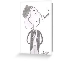 Doctor Who - Hmm! Greeting Card