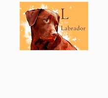 L is for Labrador Unisex T-Shirt