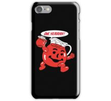 Hot Kool Aid Yeahhh iPhone Case/Skin