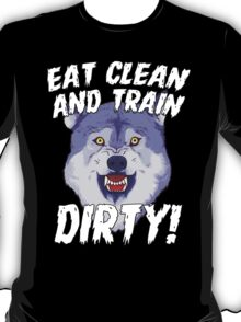 Courage Wolf Meme Train Dirty Gym Sports T-Shirt