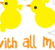 Here with all my PEEPS! cute little chickens Sticker