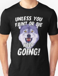 Keep Going Funny Gym Sports Motivational Quotes T-Shirt