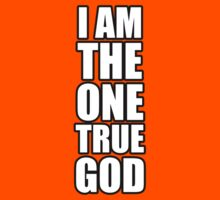 I am the one true God by Stuart Stolzenberg